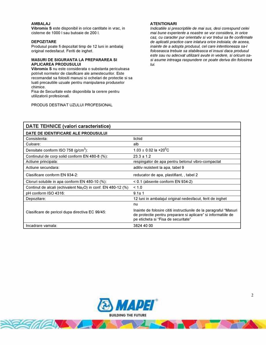 Pagina 2 - Aditiv pentru elemente din beton vitro-compactate MAPEI VIBROMIX S Fisa tehnica Romana e ...