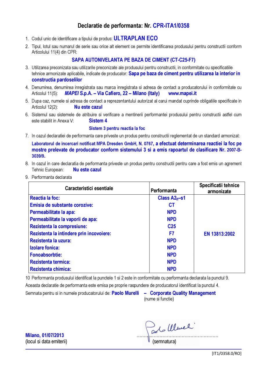Pagina 1 - ULTRAPLAN ECO  - c MAPEI Certificare produs Romana Declaratie de performanta: Nr....
