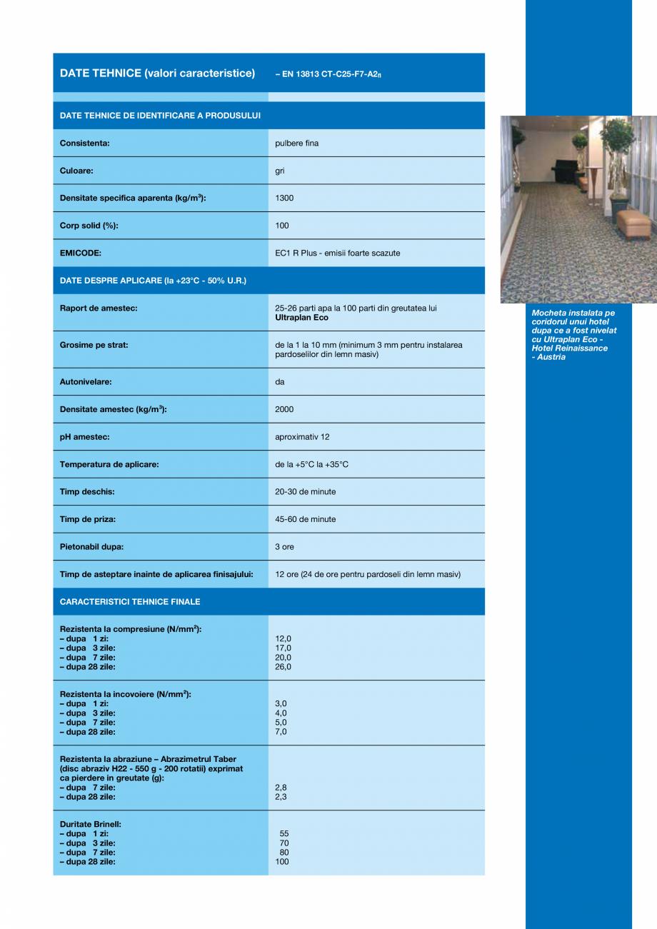 Pagina 3 - Sapa autonivelanta cu intarire ultrarapida, cu aplicare in grosimi de la 1 la 10 mm MAPEI...