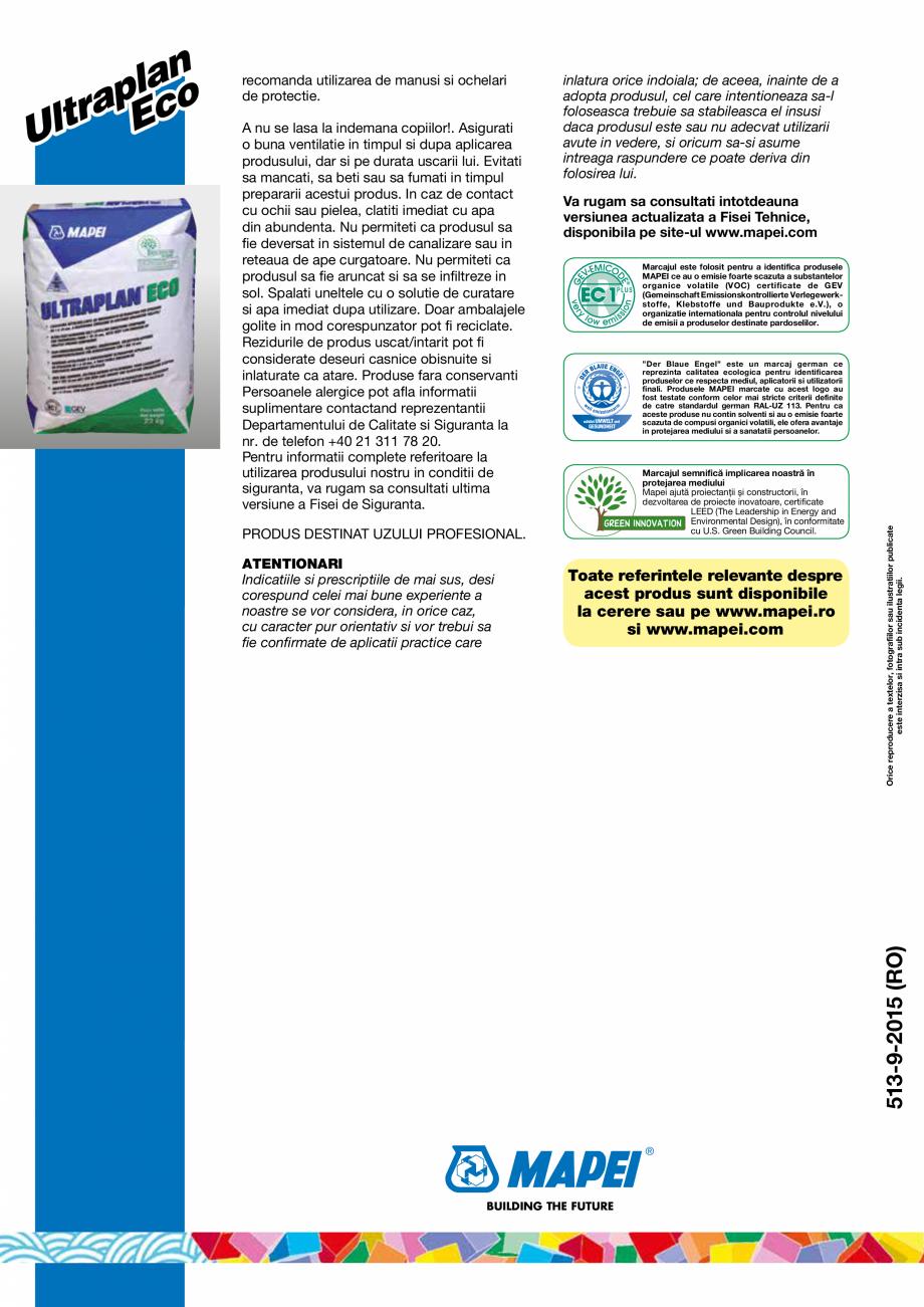 Pagina 4 - Sapa autonivelanta cu intarire ultrarapida, cu aplicare in grosimi de la 1 la 10 mm MAPEI...