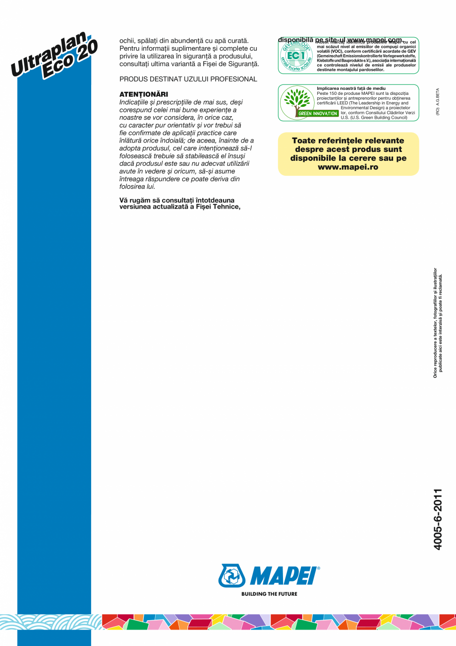 Pagina 4 - Șapă autonivelantă cu hidratare rapidă și uscare ultrarapidă MAPEI ULTRAPLAN ECO 20...