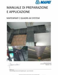 Sistem de consolidare structurala din tesatura din fibra de carbon cvadridirectionala - Manual de prepapre si