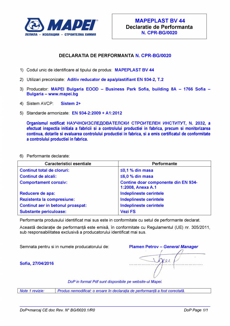Pagina 1 - Declaratie de performanta - Aditiv reducator de apa/plastifiant EN 934-2, T.2 MAPEI...