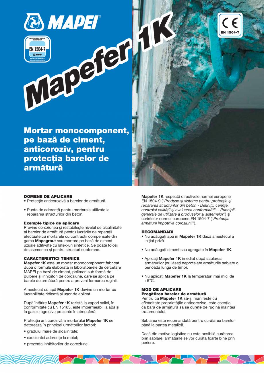 Pagina 1 - Mortar monocomponent, pe baza de ciment, anticoroziv, pentru protectia barelor de...