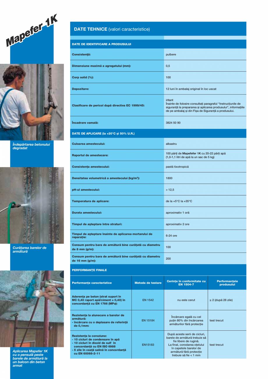 Pagina 2 - Mortar monocomponent, pe baza de ciment, anticoroziv, pentru protectia barelor de...