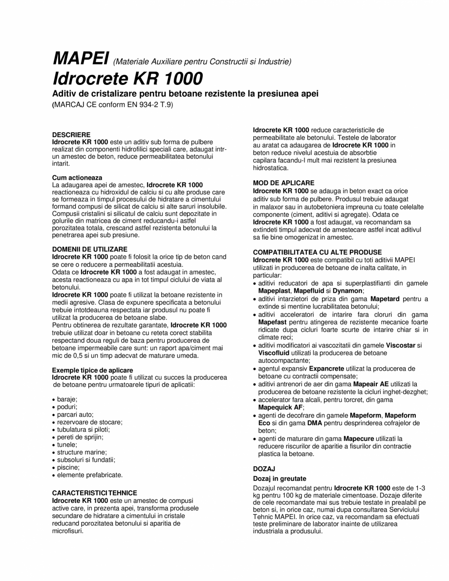 Pagina 1 - Aditiv de cristalizare pentru betoane rezistente la presiunea apei MAPEI IDROCRETE KR...