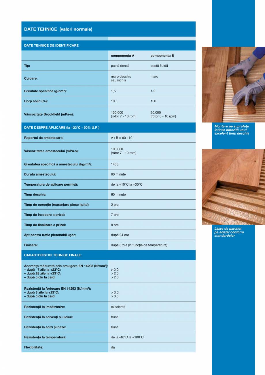Pagina 3 - Adeziv epoxi-poliuretanic bicomponent fără solvenți pentru lipirea pardoselilor din...
