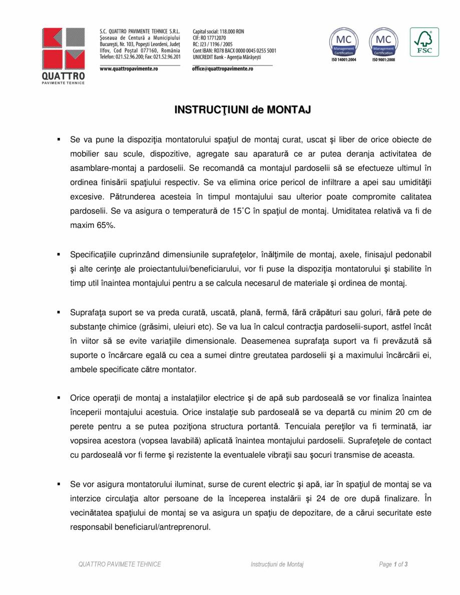 Pagina 1 - Instructiuni de montaj QUATTRO W40 RF60 Instructiuni montaj, utilizare Romana...