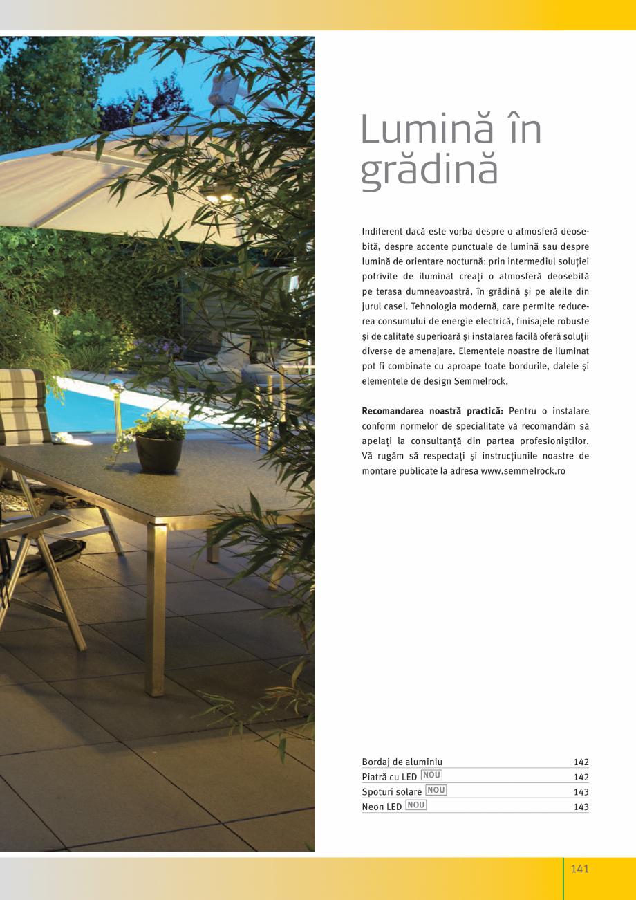 Pagina 143 - Idei pentru gradina 2017 SEMMELROCK STEIN+DESIGN Catalog, brosura Romana  Fax: +40 258 ...