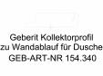 Profil colector Geberit pentru scurgere in perete, pentru dus cod 154.340.FW.1_L GEBERIT -