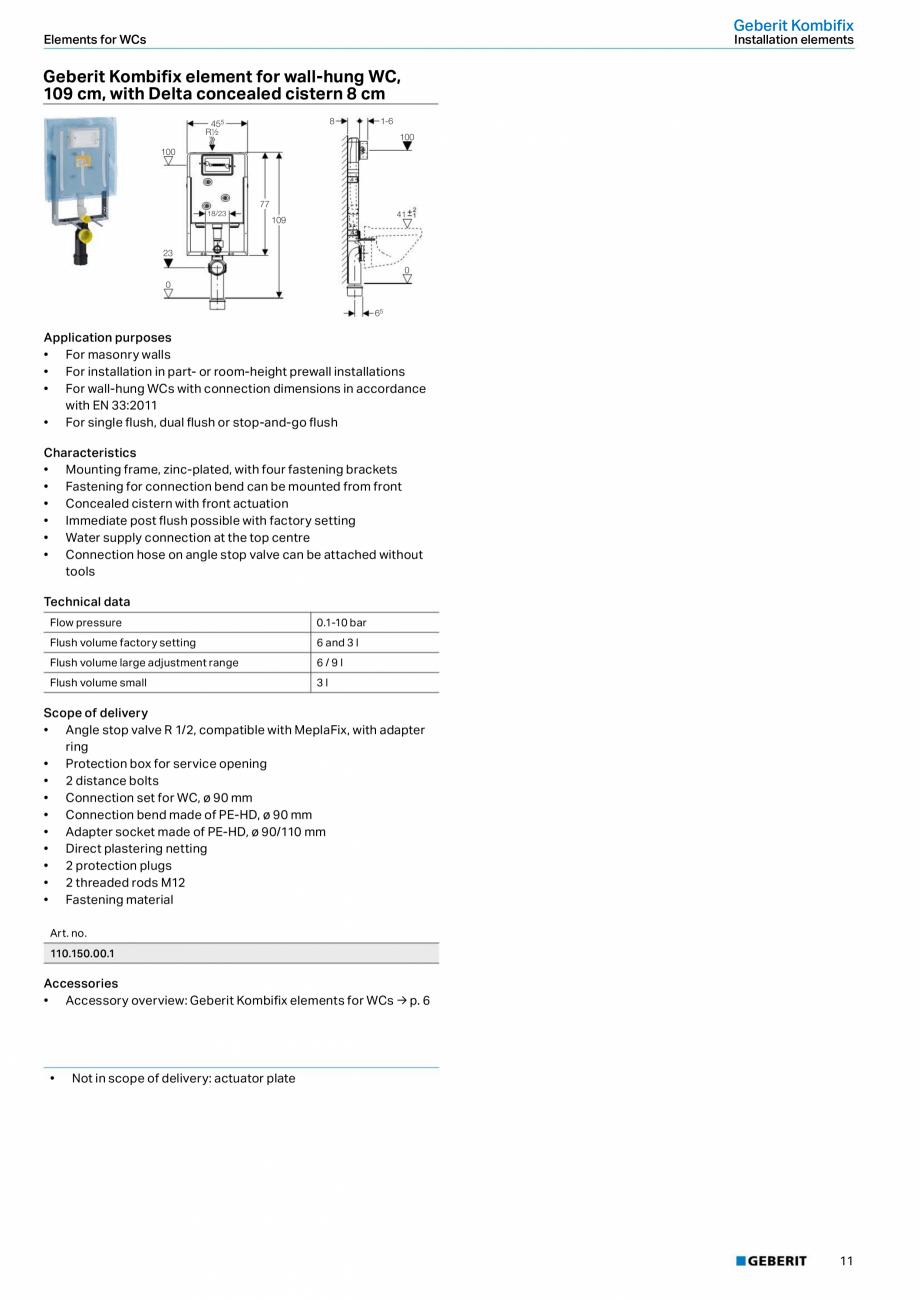 Pagina 11 - Sisteme sanitare Geberit 2015-2016 GEBERIT Scurgere in perete, Scurgere in pardoseala,...