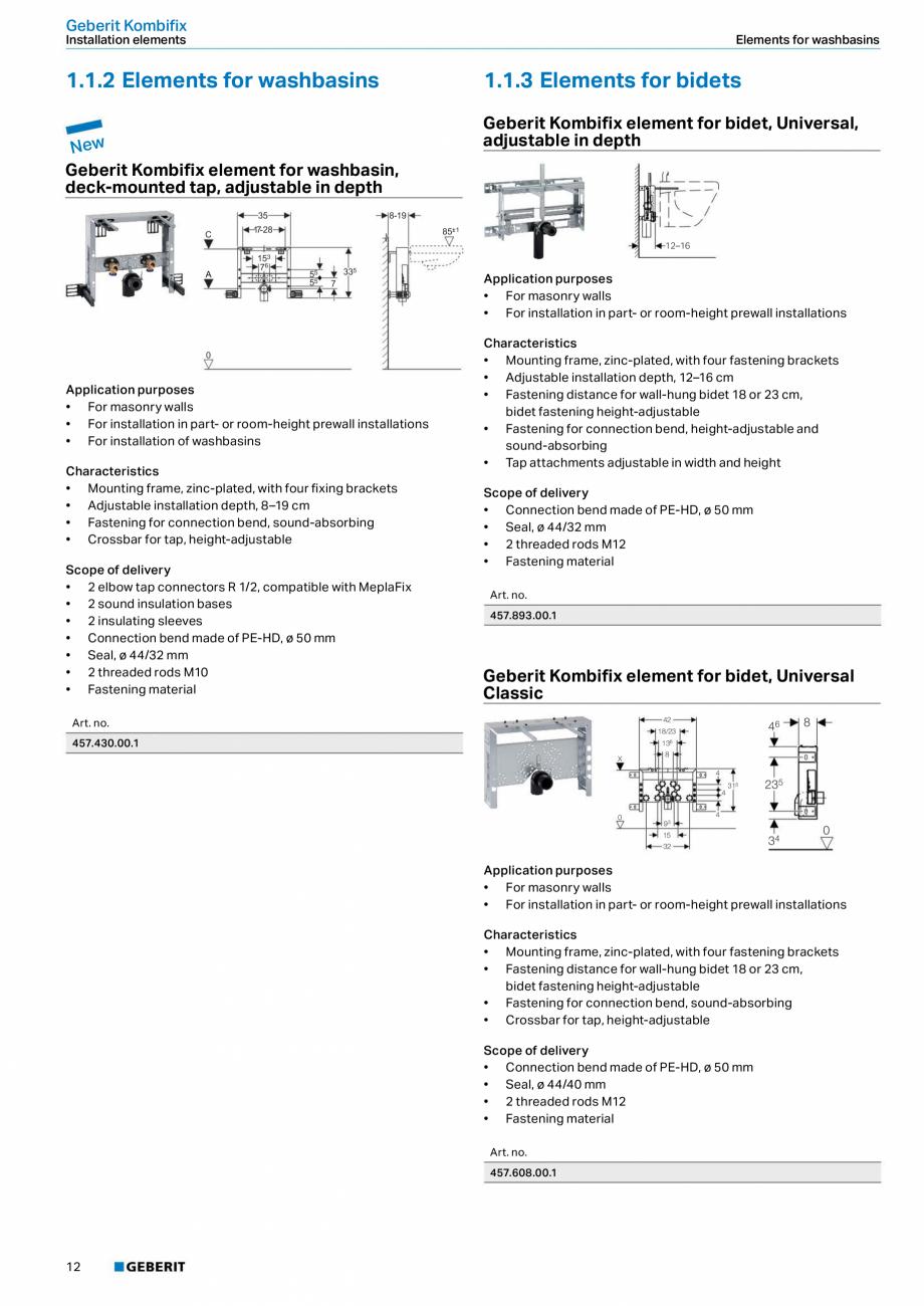 Pagina 12 - Sisteme sanitare Geberit 2015-2016 GEBERIT Scurgere in perete, Scurgere in pardoseala,...