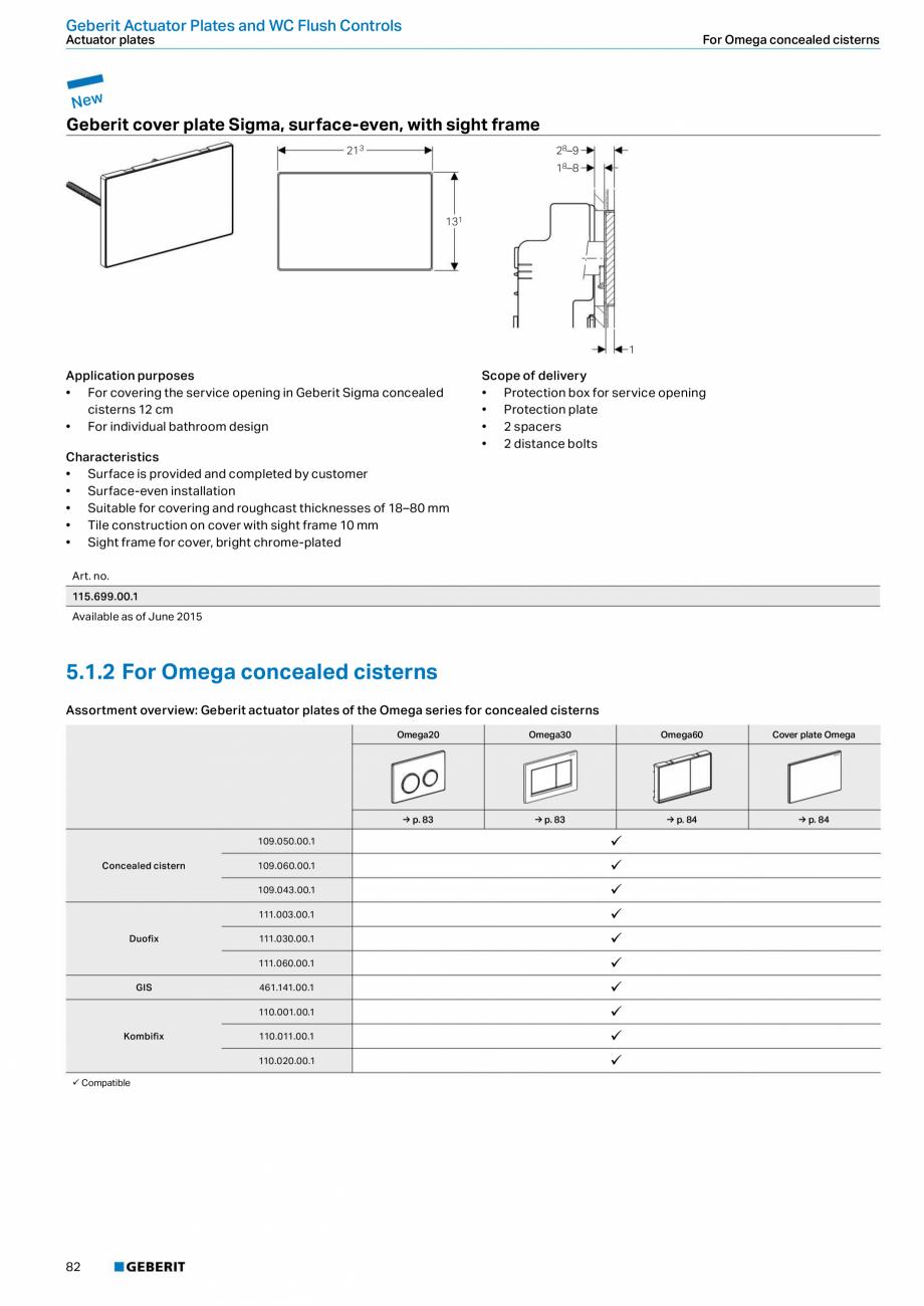 Pagina 82 - Sisteme sanitare Geberit 2015-2016 GEBERIT Scurgere in perete, Scurgere in pardoseala,...