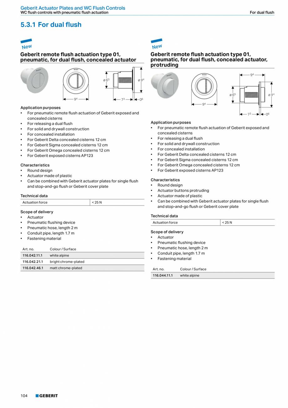 Pagina 104 - Sisteme sanitare Geberit 2015-2016 GEBERIT Scurgere in perete, Scurgere in pardoseala, ...