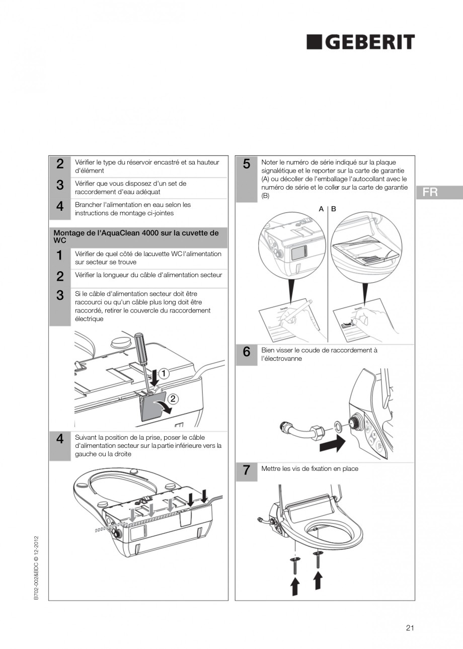 Pagina 21 - Vas WC cu functie de bideu 4000 GEBERIT AquaClean Instructiuni montaj, utilizare Germana...