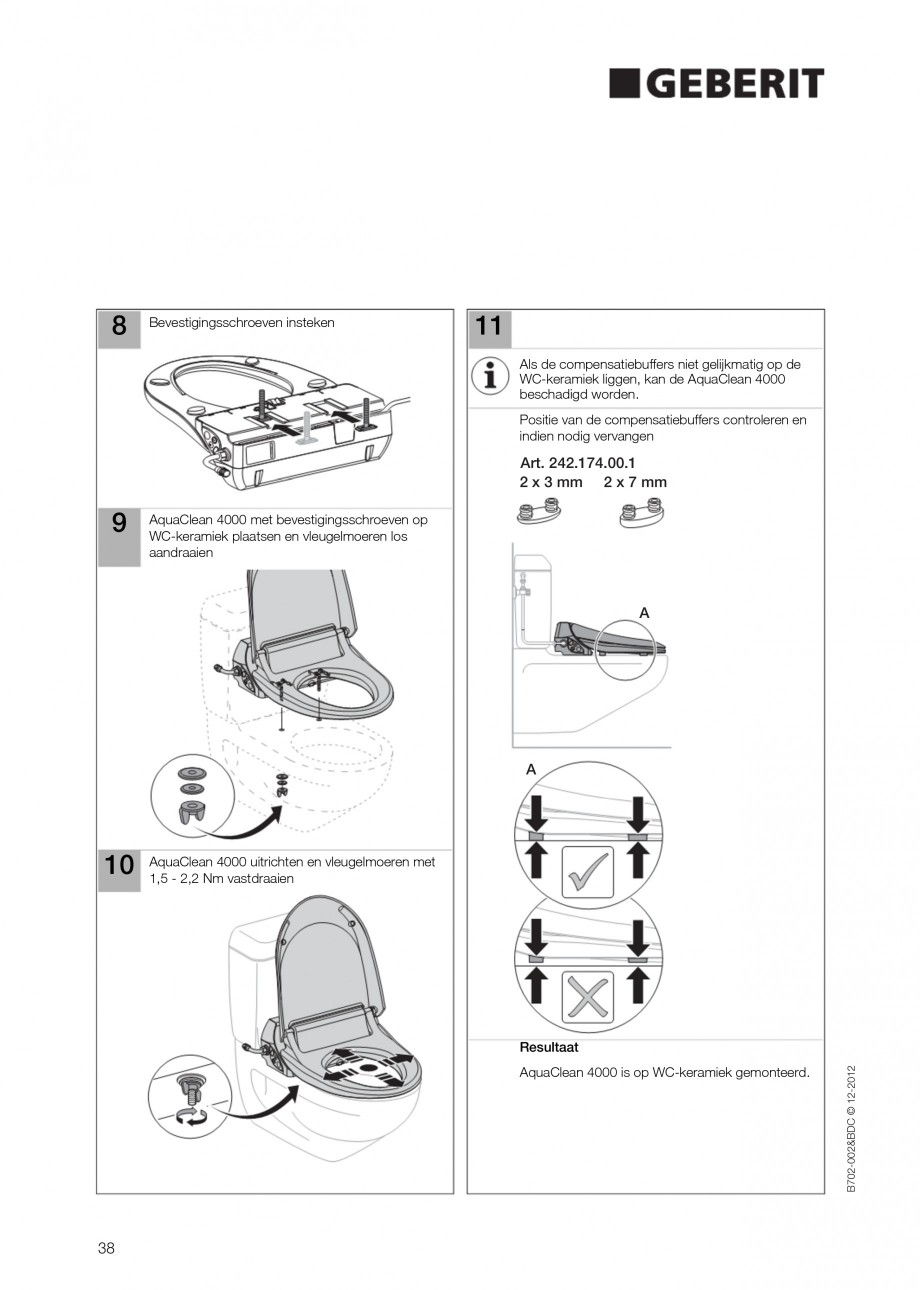 Pagina 38 - Vas WC cu functie de bideu 4000 GEBERIT AquaClean Instructiuni montaj, utilizare Germana...