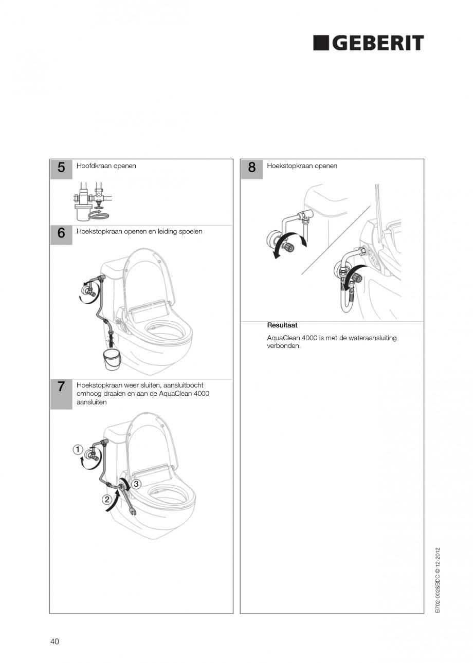 Pagina 40 - Vas WC cu functie de bideu 4000 GEBERIT AquaClean Instructiuni montaj, utilizare Germana...