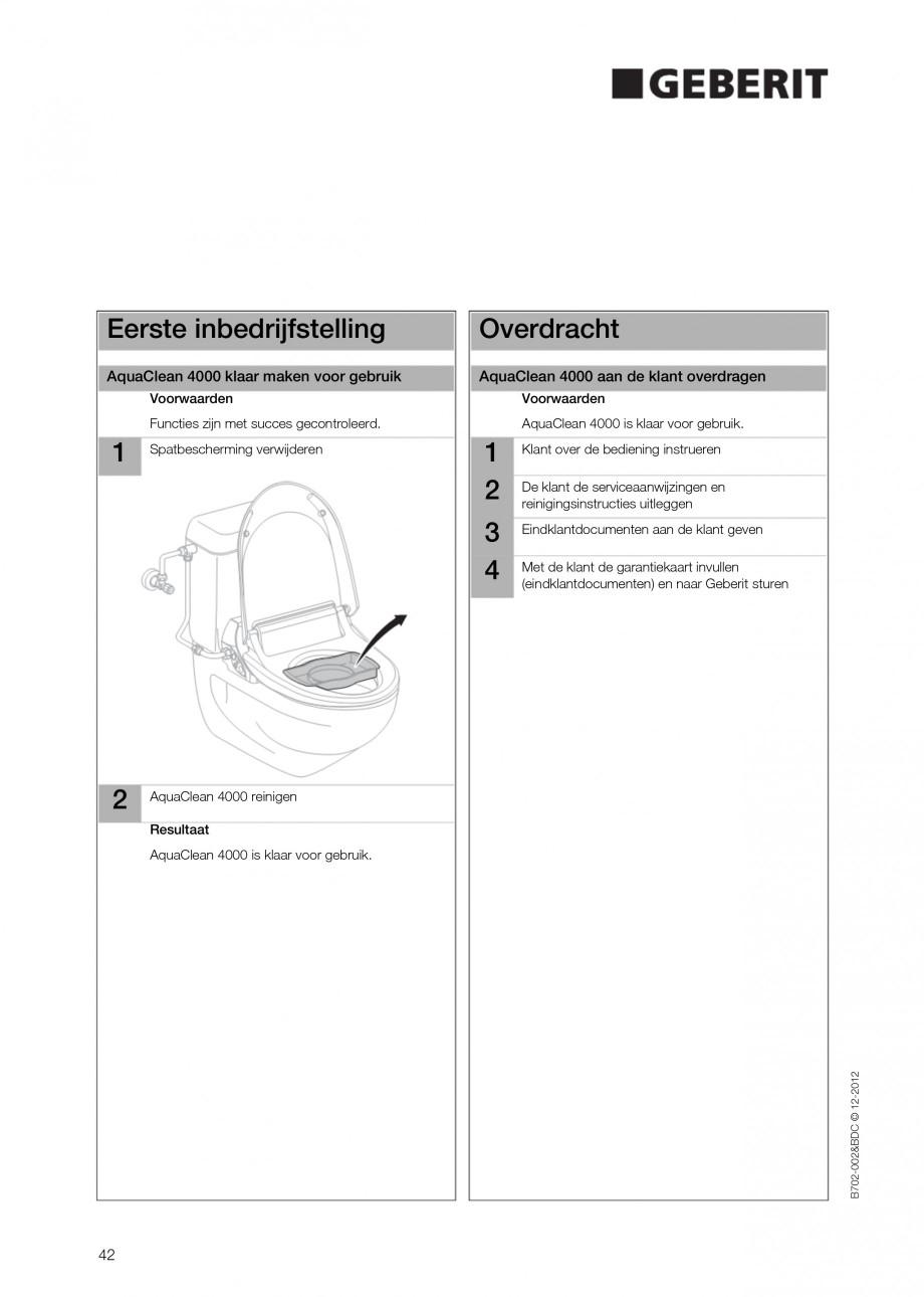 Pagina 42 - Vas WC cu functie de bideu 4000 GEBERIT AquaClean Instructiuni montaj, utilizare Germana...