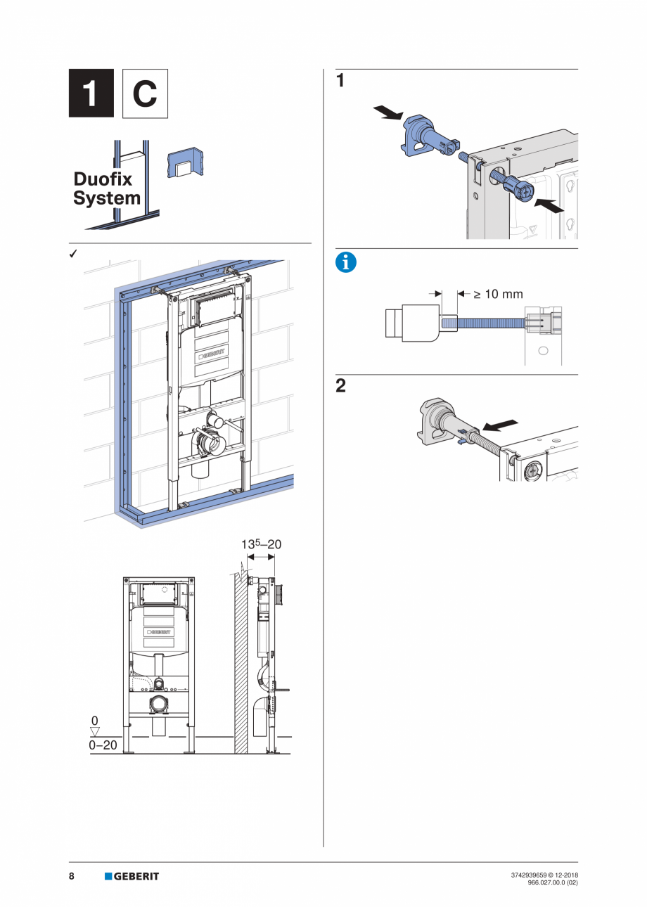 Pagina 8 - Instructiuni de instalare pentru elementul Geberit Duofix pentru WC suspendat GEBERIT...