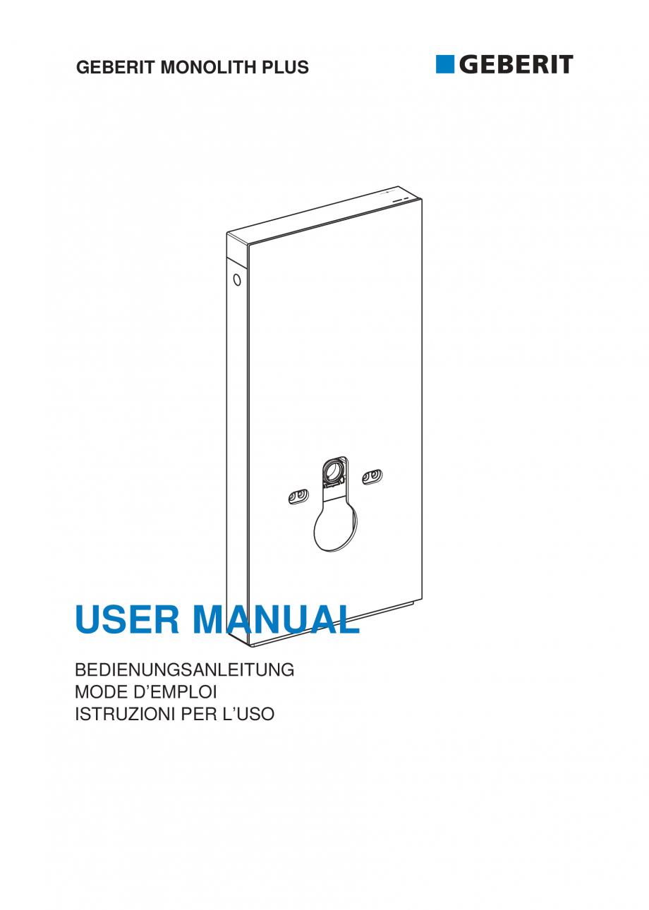 Pagina 1 - Manualul utilizatorului pentru modulul sanitar Monolith Plus GEBERIT Monolith...