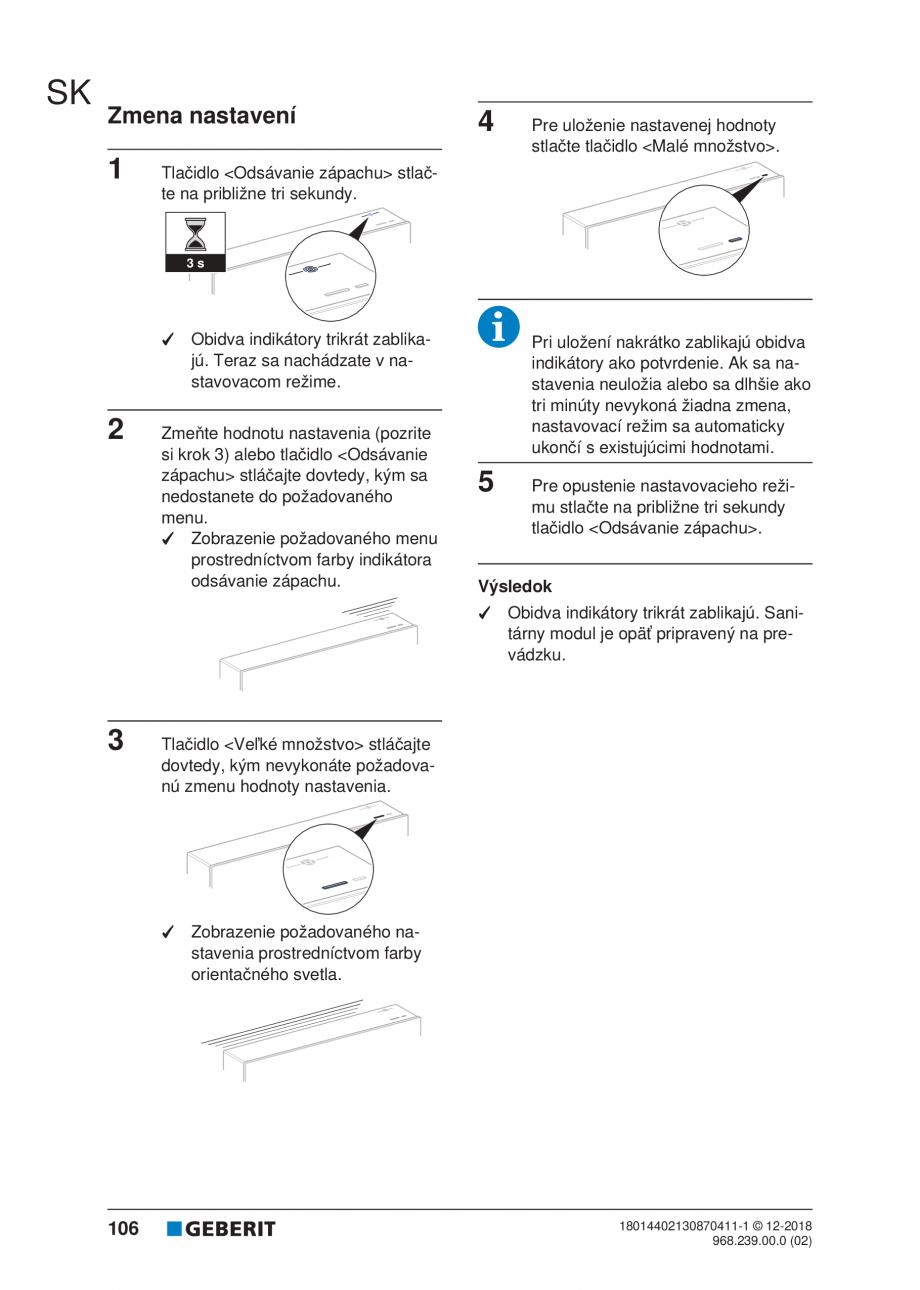 Pagina 102 - Manualul utilizatorului pentru modulul sanitar Monolith Plus GEBERIT Monolith...
