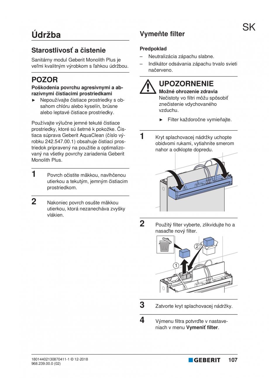 Pagina 105 - Manualul utilizatorului pentru modulul sanitar Monolith Plus GEBERIT Monolith...