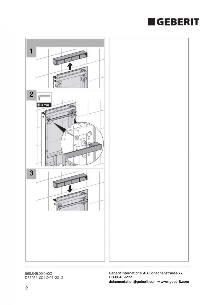 Pagina 2 - Instructiuni de montaj pentru modul sanitar pentru bideu GEBERIT Monolith Instructiuni...