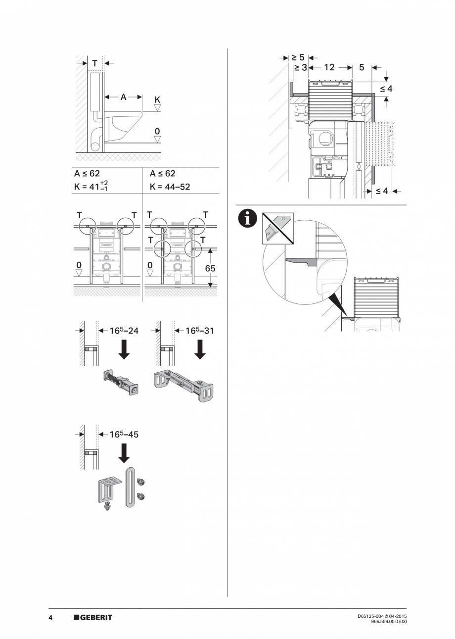 Pagina 4 - Instructiuni de montaj pentru elementul de instalare Geberit GIS, pentru WC suspendat...