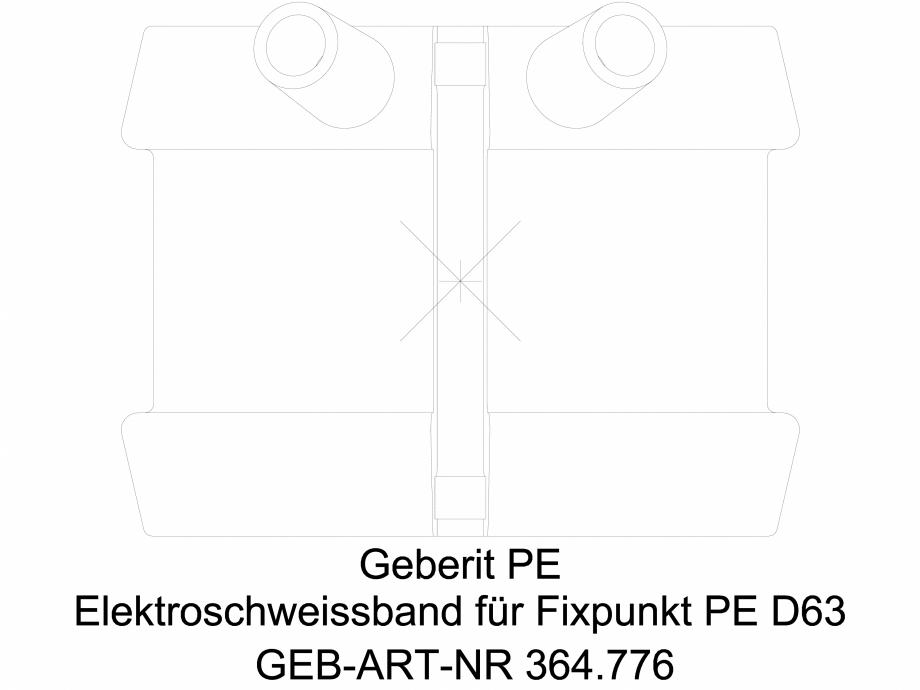 Pagina 1 - CAD-DWG Banda de electrofuziune Geberit pentru punct fix cod 364.776.16.1_A GEBERIT...