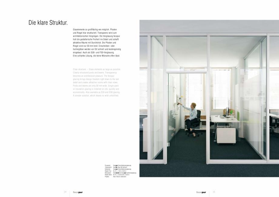 Pagina 3 - Prezentare a compartimentarii birourilor, cu pereti si usi de sticla FECO FecoPur Catalog...