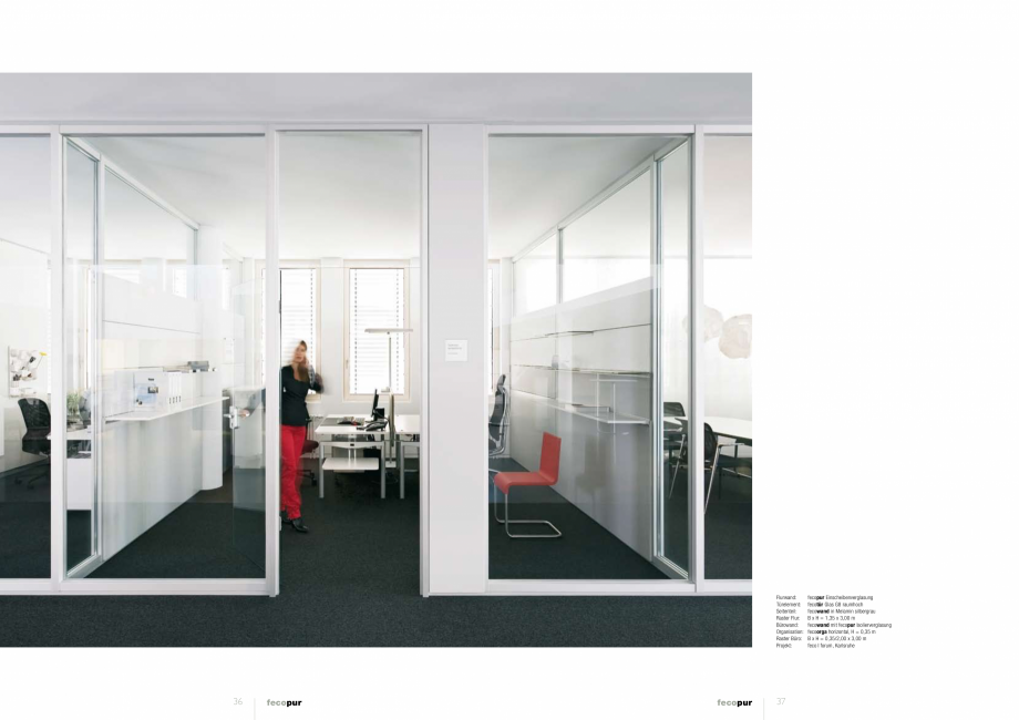 Pagina 4 - Prezentare a compartimentarii birourilor, cu pereti si usi de sticla FECO FecoPur Catalog...