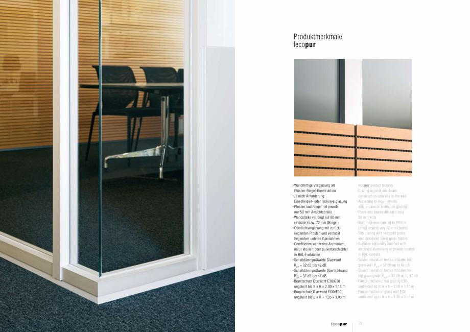 Pagina 5 - Prezentare a compartimentarii birourilor, cu pereti si usi de sticla FECO FecoPur Catalog...