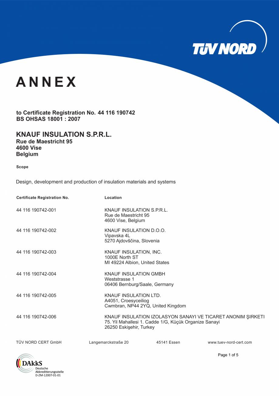 Pagina 2 - Certificat OHSAS 18001 KNAUF INSULATION Certificare produs Engleza 0742 BS OHSAS 18001 : ...