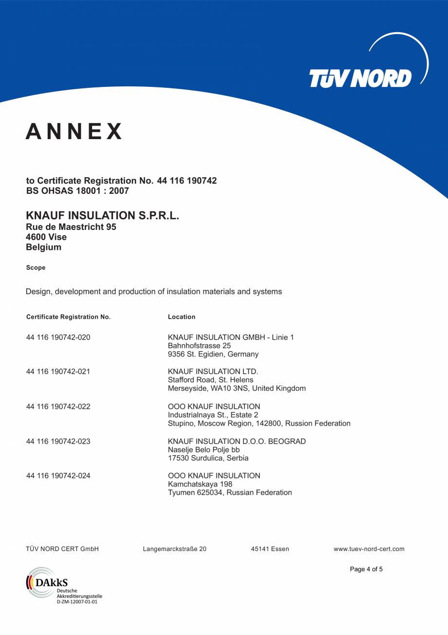 Pagina 5 - Certificat OHSAS 18001 KNAUF INSULATION Certificare produs Engleza istration No. ...
