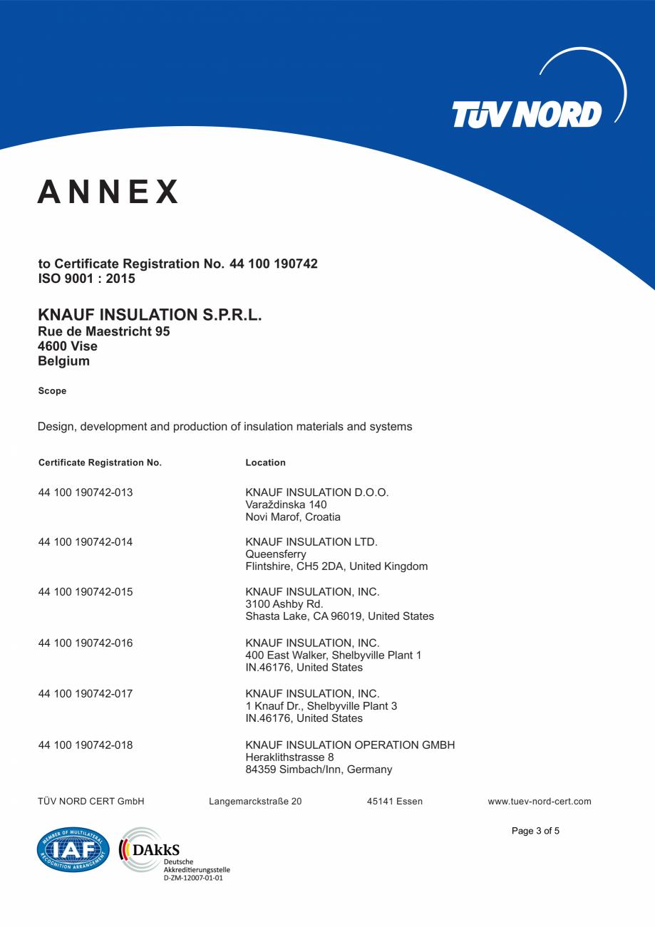 Pagina 4 - Certificat ISO 9001  KNAUF INSULATION Certificare produs Engleza  4600 Vise Belgium Scope...