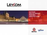 Sisteme din aluminiu pentru arhitectura LEYKOM METRA