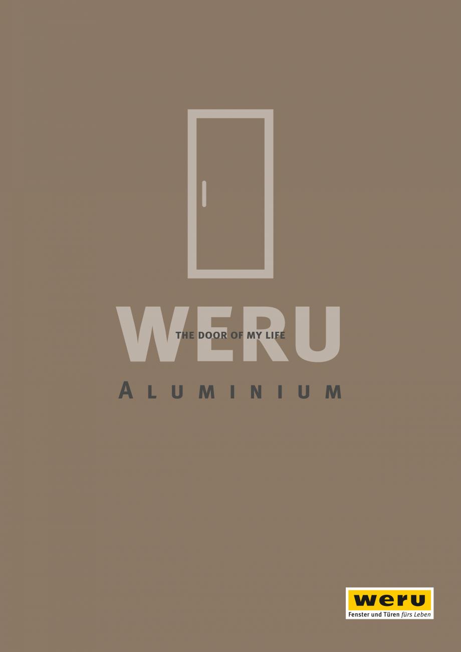 Pagina 1 - Catalog general - Usi de exterior din aluminiu WERU Catalog, brosura Engleza the door of ...