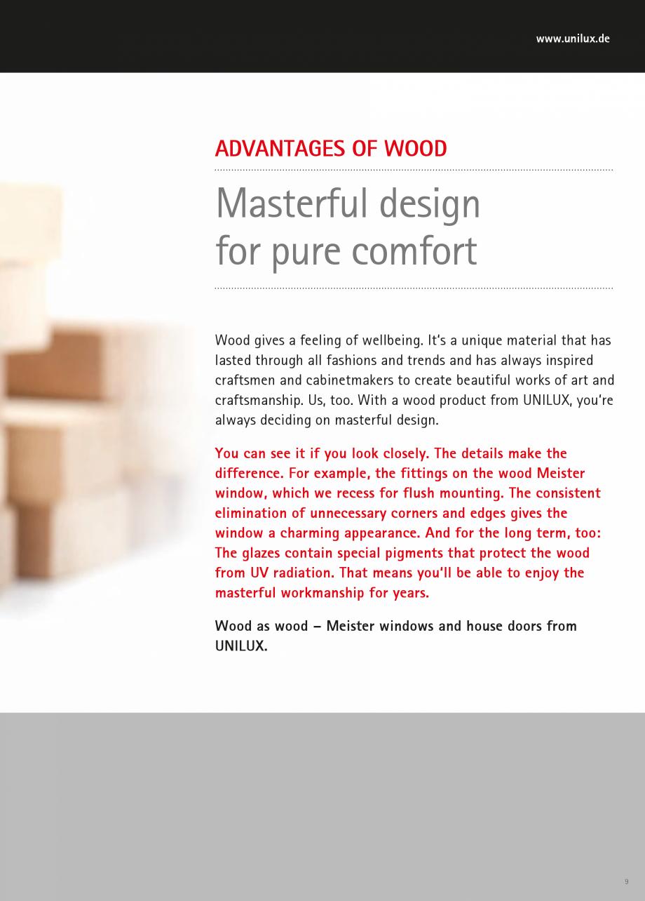 Pagina 9 - Ferestre din lemn stratificat UNILUX Catalog, brosura Engleza t ensure excellent...