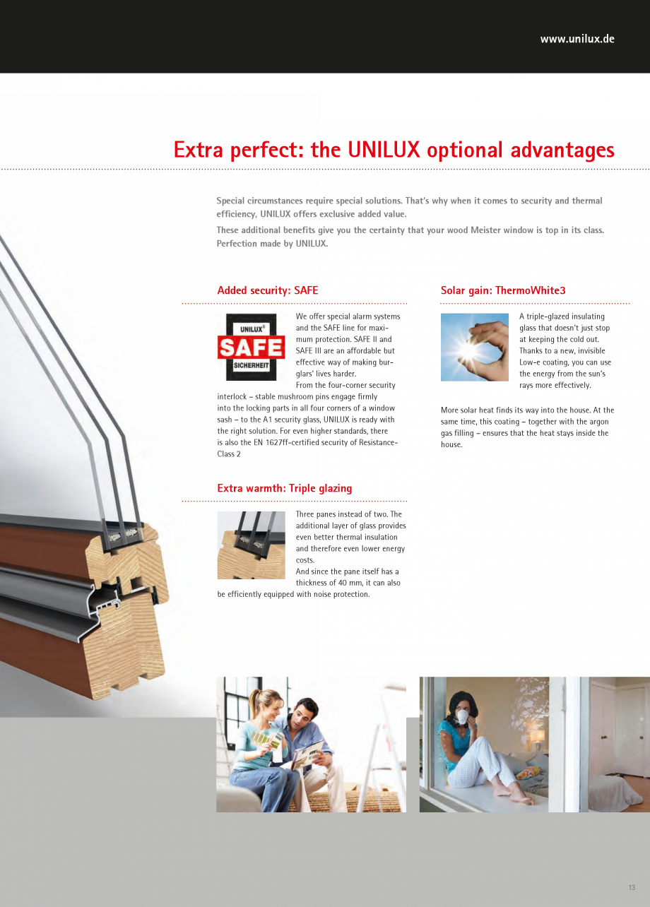 Catalog, brosura Usi de exterior UNILUX Usi de exterior din lemn-aluminiu UNILUX CONSTRUCT robust woods to choose from (pine, larch, exotic wood), as well as 180 covering paint colors and 9... - Pagina 13