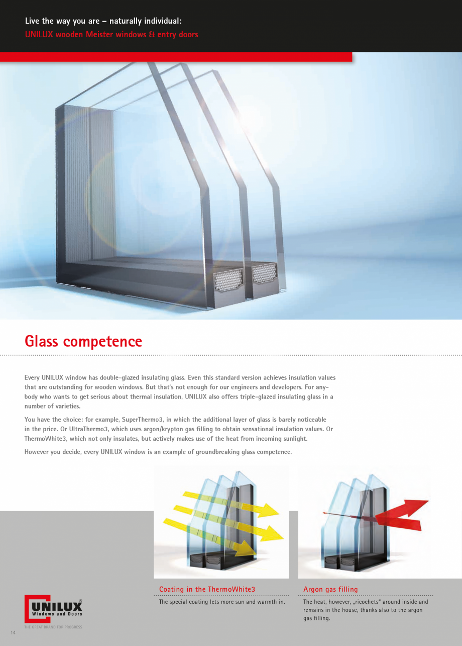 Catalog, brosura Usi de exterior UNILUX Usi de exterior din lemn-aluminiu UNILUX CONSTRUCT r round window? Sectional or semicircular arch? With or without muntins? Your specialized UNILUX... - Pagina 14