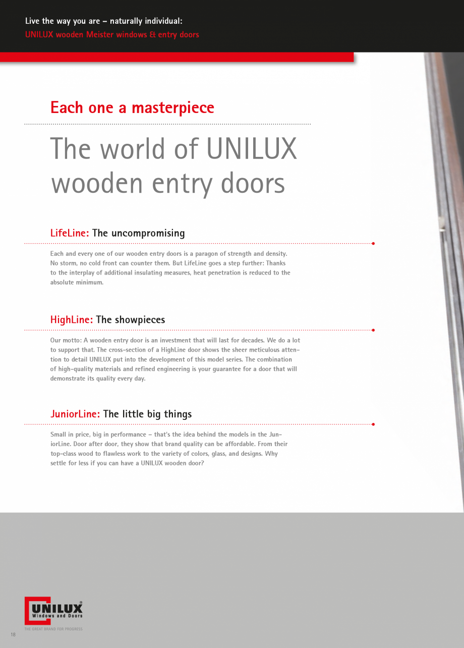 Catalog, brosura Usi de exterior UNILUX Usi de exterior din lemn-aluminiu UNILUX CONSTRUCT  minimum.  HighLine: The showpieces Our motto: A wooden entry door is an investment that will last... - Pagina 18