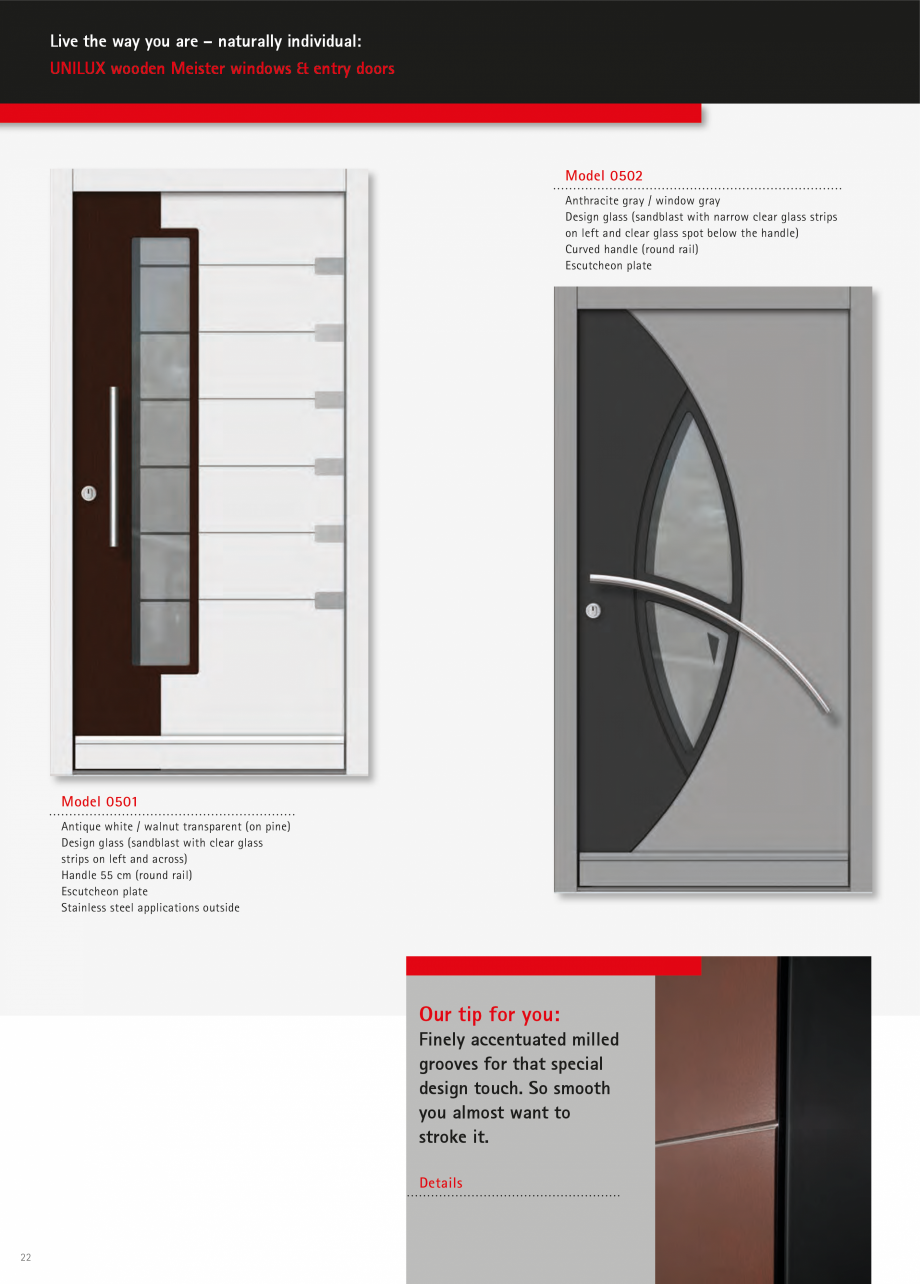 Catalog, brosura Usi de exterior UNILUX Usi de exterior din lemn-aluminiu UNILUX CONSTRUCT ite  High UNILUX security standard Massive continuous deadbolts automatically interlock at the top... - Pagina 22