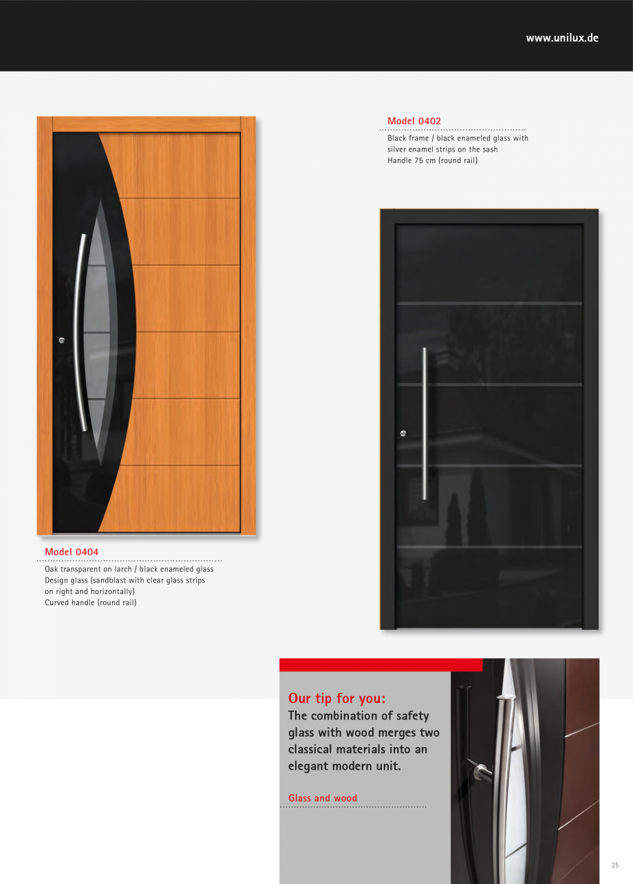 Catalog, brosura Usi de exterior UNILUX Usi de exterior din lemn-aluminiu UNILUX CONSTRUCT g handle provides the design of your dream door with its visual completion. Handle  32  www.unilux.... - Pagina 25