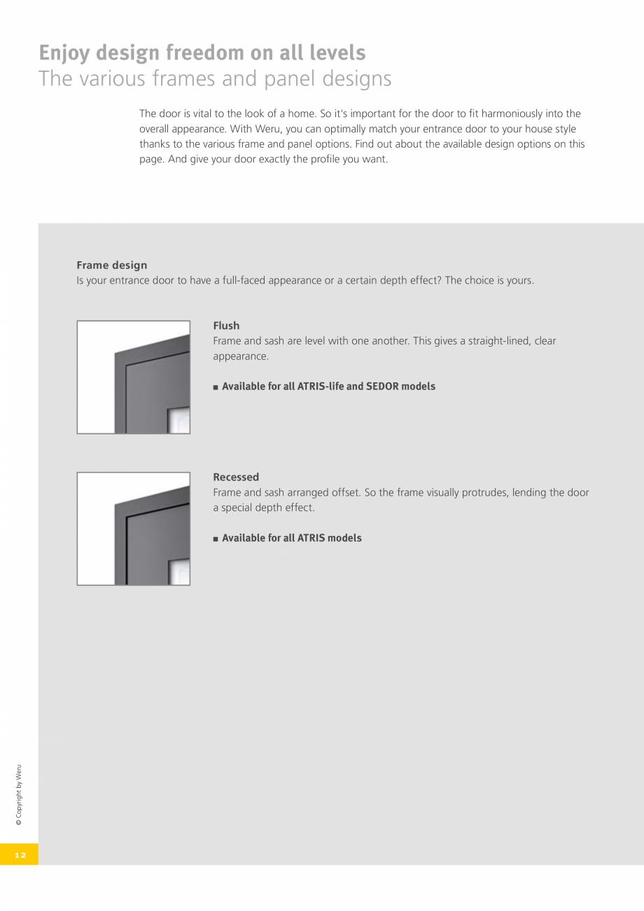 Pagina 12 - Usi de exterior din lemn-aluminiu UNILUX Catalog, brosura Engleza   © Copyright by Weru...