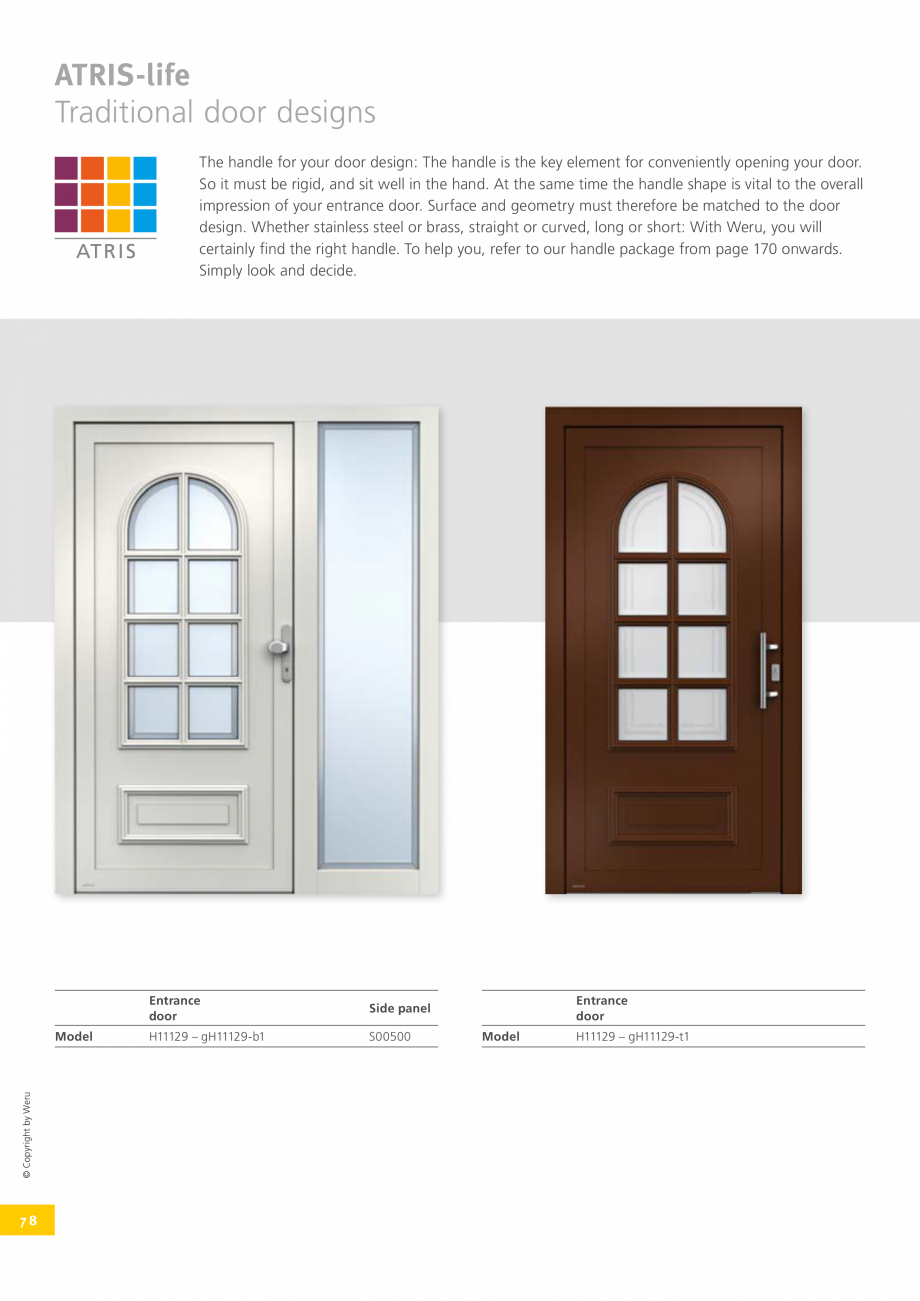 Pagina 78 - Usi de exterior din lemn-aluminiu UNILUX Catalog, brosura Engleza  access to the house, ...