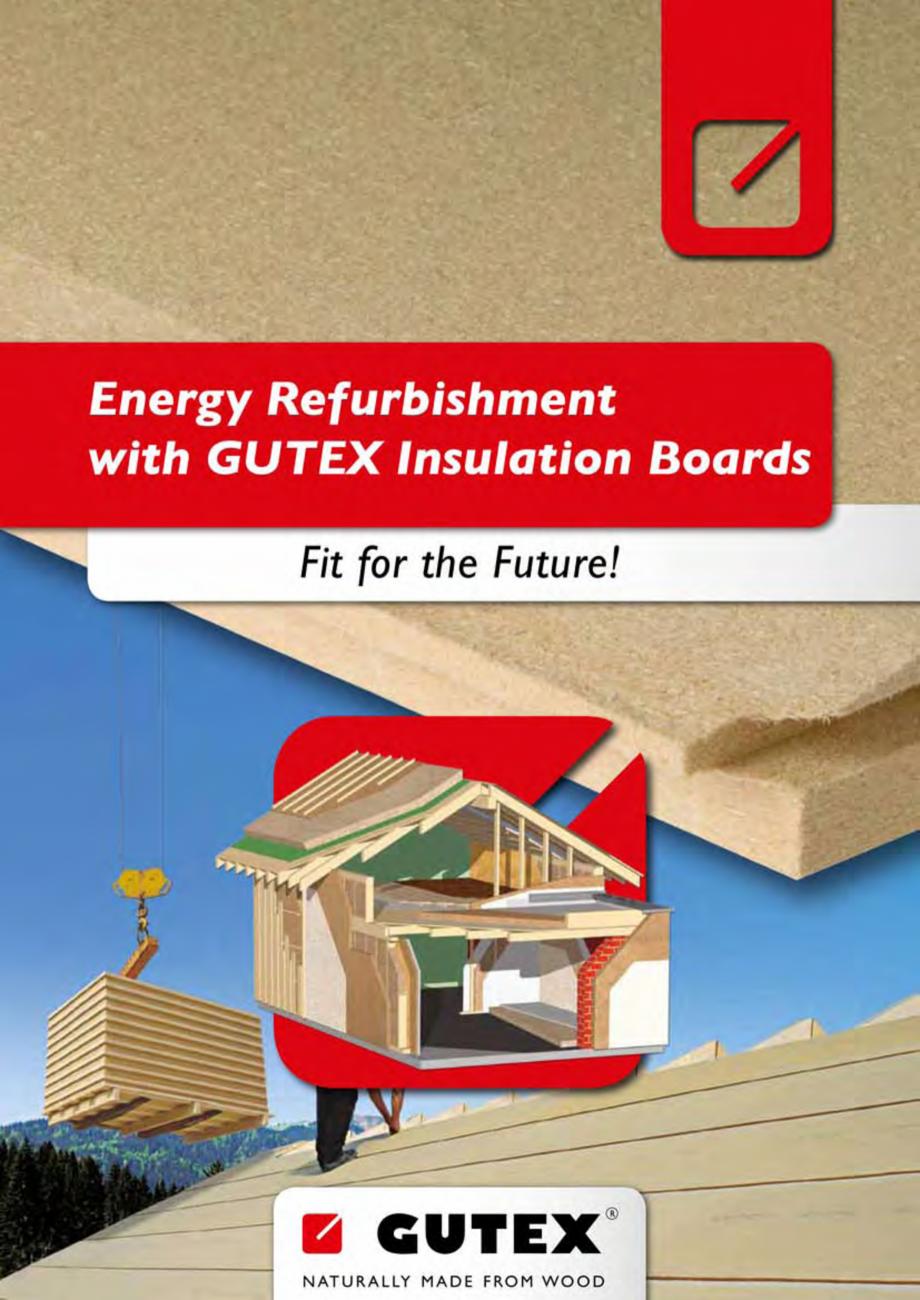 Pagina 1 - Renovarea energetica a cladirilor cu placi din fibre lemnoase Gutex GUTEX Multiplex-top, ...