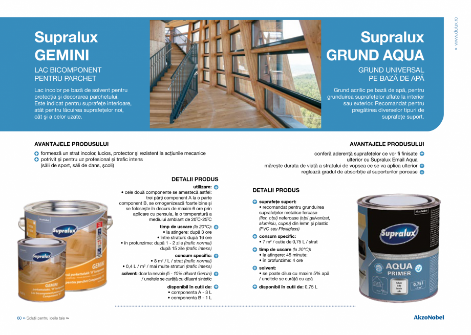 Catalog, brosura Catalog complet 2018 - Akzo Nobel Coatings Fine Filler, Flexible Filler, Multi Filler, Super Filler DULUX Chituri acrilice pentru rosturi AKZO NOBEL COATINGS după 24 ore solvent: nu se diluează / uneltele se curăță cu apă  Protecție împotriva... - Pagina 32