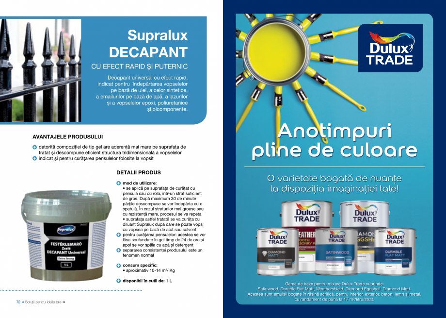Catalog, brosura Catalog complet 2018 - Akzo Nobel Coatings Fine Filler, Flexible Filler, Multi Filler, Super Filler DULUX Chituri acrilice pentru rosturi AKZO NOBEL COATINGS • la atingere: după 6 ore • în profunzime: după 10 ore  +  disponibil în cutii de: 2,5 / 5 L... - Pagina 38