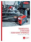 Echipament sudura MIG/MAG FRONIUS - TransSteel 3500 Synergic, TransSteel 5000 Synergic