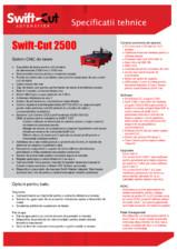 Specificatii tehnice Swift Cut 2500 SWIFT CUT